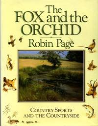 image of The Fox and the Orchid: Country Sports and the Countryside