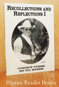 Recollections and Reflections I. Cowboy Poems.