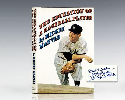 New York: Simon & Schuster, 1967. First edition of Mantle's first book. Octavo, original cloth, illu...