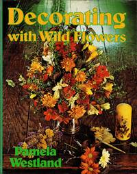 image of Decorating with Wild Flowers