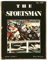 The Sportsman. 1929 - 05  (May)