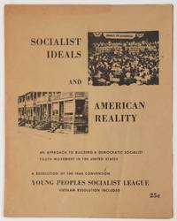 image of Socialist Ideals and American Reality: an Approach to Building a Democratic Socialist Youth Movement in the United States