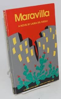 Maravilla by  Laura del Fuego - Paperback - First Edition - 1989 - from Bolerium Books Inc., ABAA/ILAB and Biblio.com