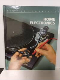 Home Electronics (Fix-It-Yourself)