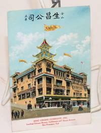 Sing Chong Company, Inc. Leading Chinese Bazaar, California and Grant Avenue,  San Francisco, Cal