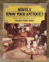 Kovels' Know Your Antiques