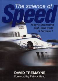 The Science of Speed: Hi-tech World of Formula 1 by  David Tremayne - Hardcover - from World of Books Ltd (SKU: GOR001742669)