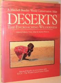Deserts - The Encroaching Wilderness