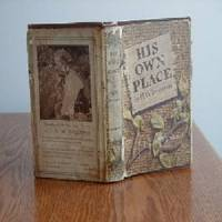 HIS OWN PLACE BY H.W. FREEMAN (rare)
