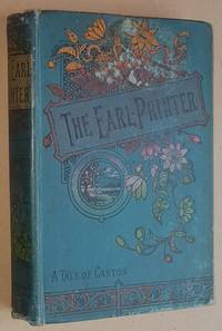 The Earl-Printer: a tale of the time of Caxton