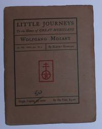 image of Little Journeys to the Homes of Great Musicians - Wolfgang Mozart Vol. VIII No. 4 April 1901 (HAND COLOURED COPY)