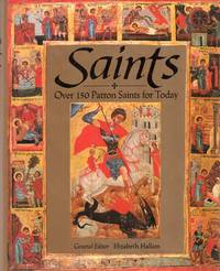 SAINTS, over 150 patron saints for today