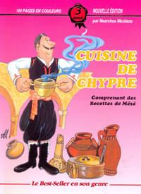 Cuisine De Chypre - Comprenant des Recettes de Meze
