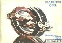 Handleiding Opel: aanwijzingen voor: bediening, veiligheid, onderhoud (Kadett / Ascona / Manta / Rekord) by Diverse auteurs - Paperback - 1978 - from Klondyke (SKU: 00045214)