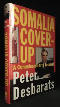 Somalia Cover-Up; A Commissioner's Journal