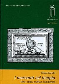 I mercanti nel tempio - Delo: culto, politica, commercio