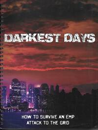 image of Darkest Days How to Survive an Emp Attack to the Grid