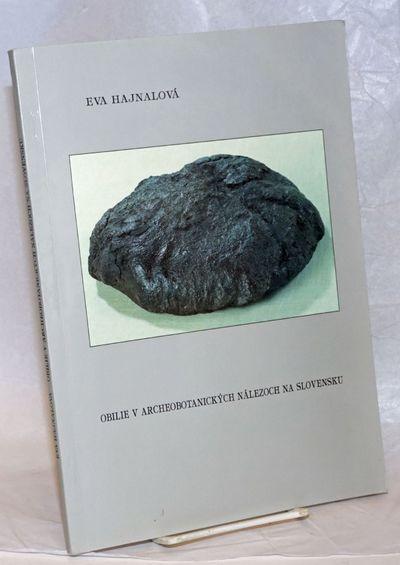 Nitra: Archeologický ústav Slovenskej akadémie vied, 1993. 147p., paperback,rRubberstamp on front...