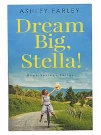 Dream Big, Stella! (Hope Springs)