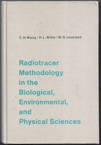 image of Radiotracer Methodology in the Biological, Environmental, and Physical Sciences
