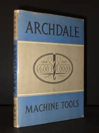Archdale Machine Tools 1868-1948