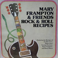 Mary Frampton and Friends:  Rock and Roll Recipes