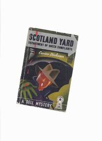 image of Department of Queer Complaints:  Scotland Yard - Colonel March Crime Stories ... Dell Map Back Edition( The New Invisible Man; Footprint in the Sky; The Crime in Nobody's Room; Hot Money; Death in the Dressing Room; The Silver Curtain; Error at Daybreak )