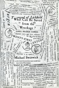 WHAT CAN BE SAVED FROM THE WRECKAGE? JAMES BRANCH CABELL IN THE TWENTY-FIRST CENTURY ... With a...
