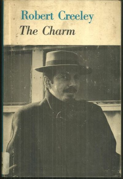 CHARM Early and Uncollected Poems, Creeley, Robert