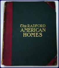 THE RADFORD AMERICAN HOMES. ONE HUNDRED HOUSE PLANS.