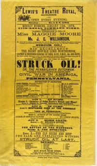 Broadside: Struck Oil! Or, the Pennsylvania Dutchman. Lewis's Theatre  Royal, Chowringhee. Open Every Evening ... Vice-Regal Command Night. Three  Nights Only! Farewell Performances in India of Miss Maggie Moore and Mr.  J. C. Williamson