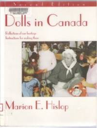 DOLLS IN CANADA Reflections of Our Heritage, Instructions for Making Them