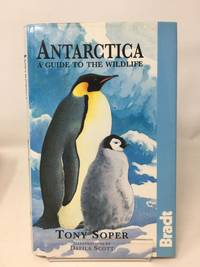 image of Antarctica: a Guide to the Wildlife (Bradt Travel Guides)