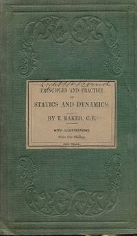 Principles and Practice of Statics and Dynamics