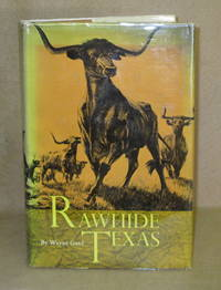 Rawhide Texas by  Wayne Gard - First Edition - 1965 - from Booked Up, Inc. (SKU: 5400)