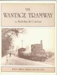The Wantage Tramway 1875-1945