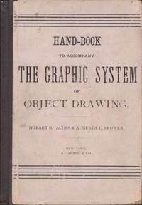 Hand-Book To Accompany The Graphic System of Object Drawing