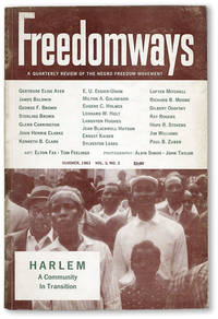 Freedomways: A Quarterly Review of the Negro Freedom Movement, Vol. 3, no. 3, Summer, 1963. Special Issue: Harlem, a Community in Transition