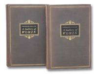 A Gallery of Women, in Two Volumes