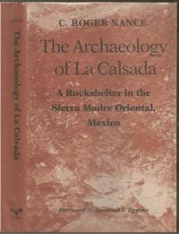 The Archaeology of La Calsada: A Reockshelter in the Sierra Mardre Oriental, Mexico