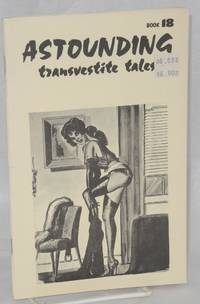 Astounding Transvestite Tales; issue number 18