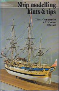 Ship Modelling Hints & Tips  [REVIEW COPY]