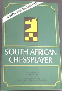 South African Chessplayer - Vol XXIX, No 12 - December 1981