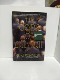 The Gods Of Greenwich (SIGNED) by Norb Vonnegut - 2011
