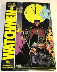 Watchmen by  Alan and Dave Gibbons Moore - 1st printing - 2008 - from Squid Ink Books (SKU: Biblio2995)
