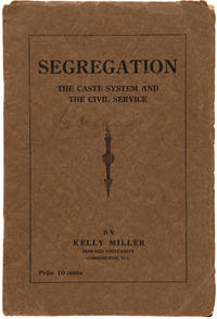SEGREGATION. THE CASTE SYSTEM AND CIVIL SERVICE [wrapper title]