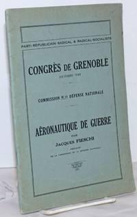 image of Congres de Grenoble (Octobre 1930) / Commission de la Defense Nationale / Aeronautique de Guerre