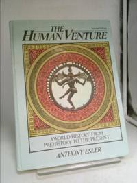 image of Human Venture : A World History from Prehistory to the Present