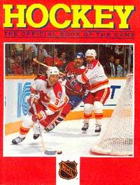 NHL Hockey. The Official Book of the Game