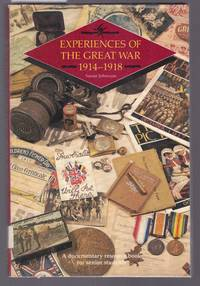image of Experiences of the Great War 1914-1918 : A Documentary Resource Book for Senior Students